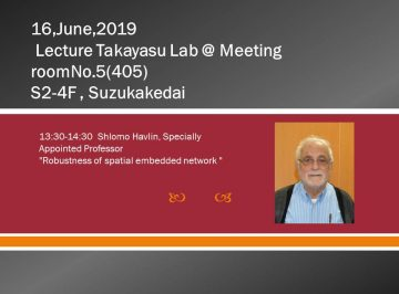 (Held on 6/19) General participation OK: Lecture by WRHI overseas Specially Apponited Professor(Takayasu Lab)